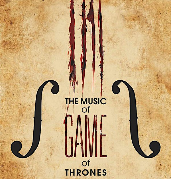 08. The Music of Game of Thrones.jpg